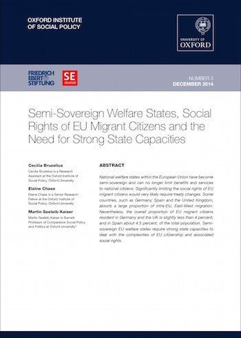RE No. 3: Semi-Sovereign Welfare States, Social Rights Of EU Migrant Citizens And The Need For Strong State Capacities