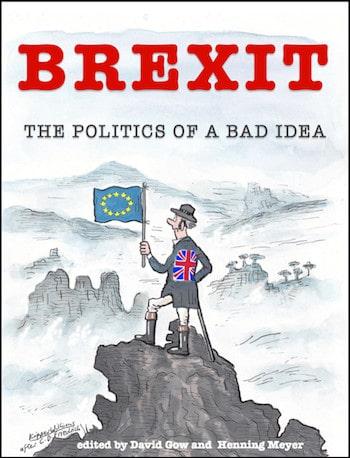 Brexit: The Politics of a Bad Idea