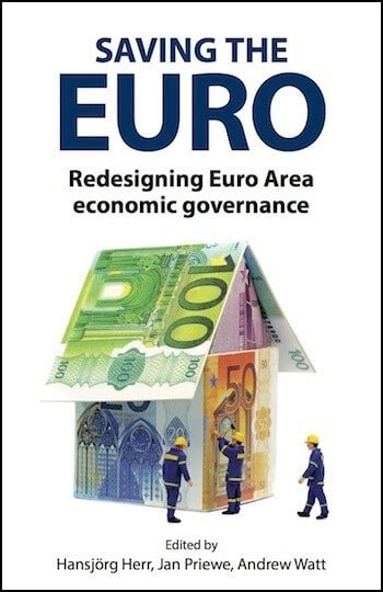 Saving the Euro: Redesigning Euro Area economic governance
